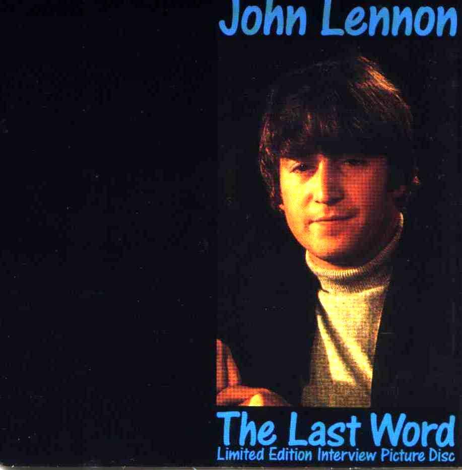 John Lennon - The Last Word